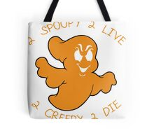 2 Spoopy 2 Live 2 Creepy 2 Die - Tshirts & Accessories Tote Bag