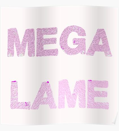 Mega Lame Teen Angst Poster
