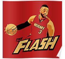 "Dwyane ""The Flash"" Wade Poster"