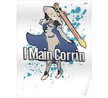 I Main Corrin (Female) - Super Smash Bros  Poster