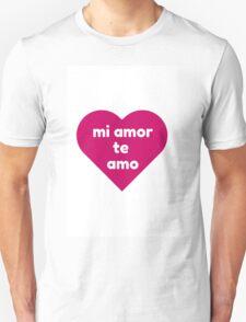 MI AMOR TE AMO T-Shirt