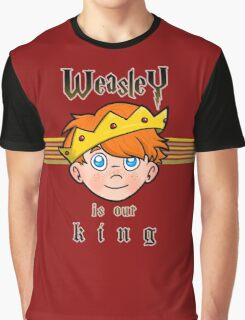 Weasley is our King Graphic T-Shirt
