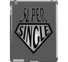 Comic Super Hero Super Single and ready to mingle  iPad Case/Skin