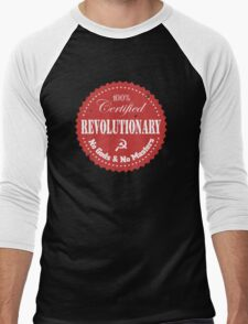 100% Certified Revolutionary T-Shirt