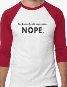 A Big Sarcastic NOPE T-Shirt