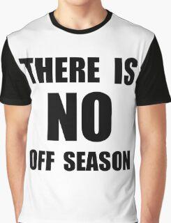 No Off Season Graphic T-Shirt