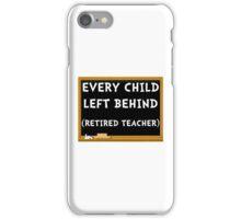 Retired Teacher iPhone Case/Skin