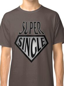 Comic Super Hero Super Single and ready to mingle  Classic T-Shirt