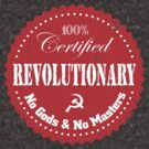 100% Certified Revolutionary by Buddhuu