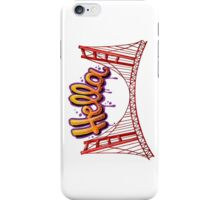 Hella - SF iPhone Case/Skin