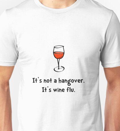 Wine Flu Unisex T-Shirt