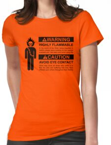 Warning: Highly Flammable - Variant Womens Fitted T-Shirt