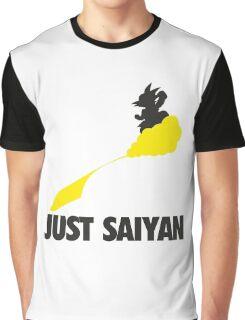 Just Saiyan !!!! Graphic T-Shirt