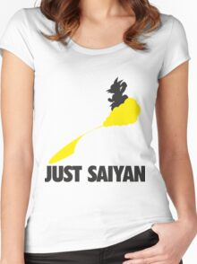 Just Saiyan !!!! Women's Fitted Scoop T-Shirt