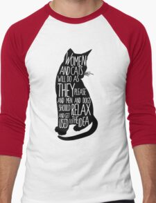 Women and Cats will do as they please Men's Baseball ¾ T-Shirt
