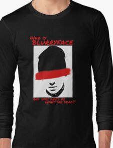 Who is Blurryface? Long Sleeve T-Shirt