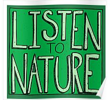 Listen to Nature -  I Poster