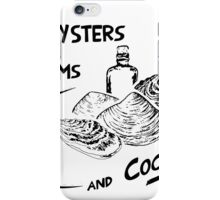 Game of Thrones - Oysters, clams, and cockles iPhone Case/Skin