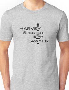 Harvey Specter is my Lawyer Unisex T-Shirt