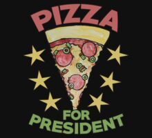 Pizza for President   One Piece - Long Sleeve