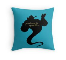 You A'int Never Had A Friend Like Me Throw Pillow