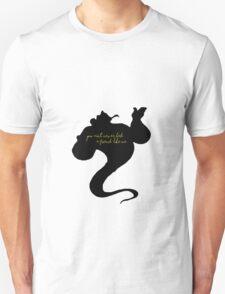 You A'int Never Had A Friend Like Me Unisex T-Shirt