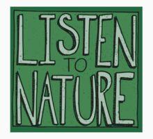 Listen to Nature -  I Kids Tee