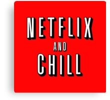 NETFLIX & CHILL Canvas Print