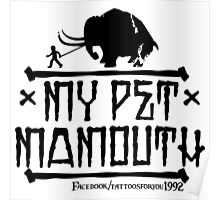 My Pet Mamouth Poster