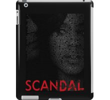 Scandal - Olivia Pope isn't one of the good guys. She's the BEST guy  iPad Case/Skin