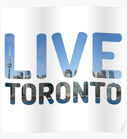 TORONTO ! Live Toronto! Poster