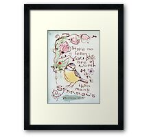 You Are Worth More Than Many Sparrows Framed Print