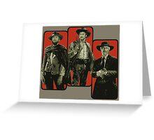 Blondie, Tuco and Angel Eyes Greeting Card