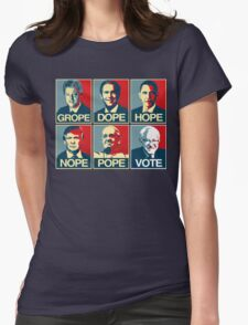 Grope Dope Hope Nope Pope Vote Bernie Womens Fitted T-Shirt