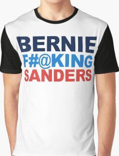 Bernie F-ing Sanders Graphic T-Shirt