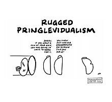 """Rugged Pringlevidualism"" Photographic Print"