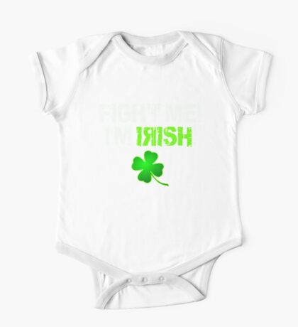 Fight Me! I'm Irish! 2 One Piece - Short Sleeve