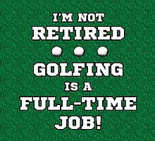 Funny Retired Golf by thepixelgarden