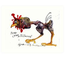 Destiny's Chicken  - Ralph Steadman Art Print
