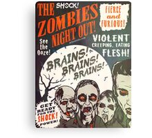 The Zombies Night Out! Metal Print