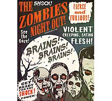 The Zombies Night Out! Photographic Print