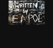 Written by Edgar Allan Poe Unisex T-Shirt