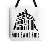 Haunted Home Sweet Home Tote Bag
