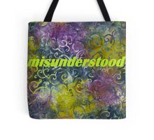 Misunderstood multi-colored Tote Bag