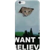 I Want To Believe - Kitty UFO iPhone Case/Skin