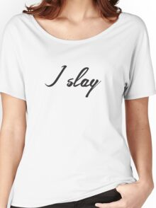 I slay ( gold typography) Women's Relaxed Fit T-Shirt