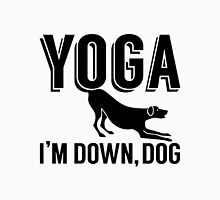 Yoga, I'm Down Dog Unisex T-Shirt