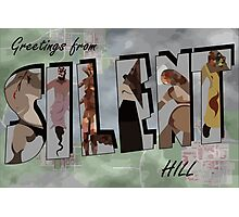 Greetings From Silent Hill! Photographic Print