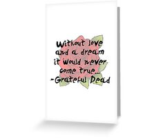 Without A Dream Quote Greeting Card