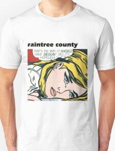 Raintree County - Everybody knows! T-Shirt